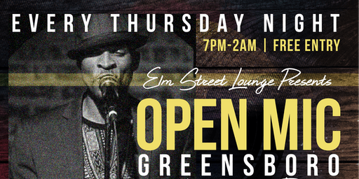 Open Mic Greensboro @ElmStreetLounge | Live Band |DJ  | Free Entry
