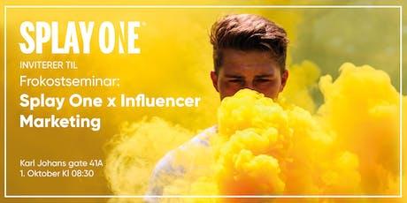 Frokostseminar // Splay One x Influencer marketing 2.0 tickets