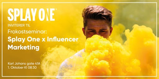 Frokostseminar // Splay One x Influencer marketing 2.0