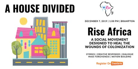 RISE AFRICA: A HOUSE DIVIDED tickets