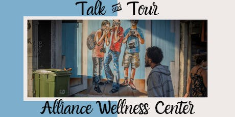 Talk and Tour: Get to Know the Alliance Wellness Center tickets