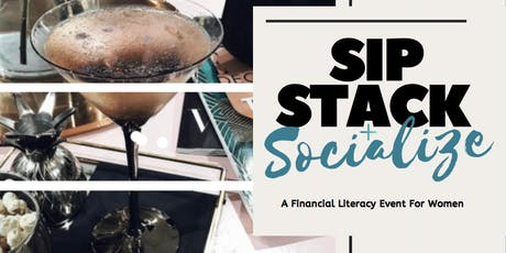 Sip, Stack + Socialize tickets