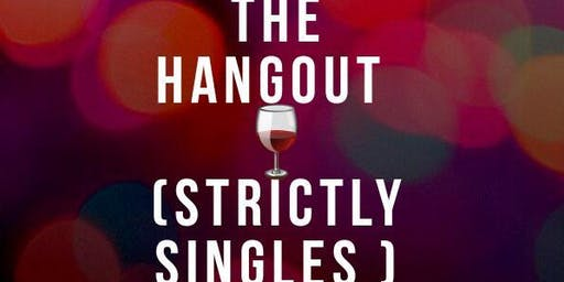 The Hangout ( Strictly Singles)