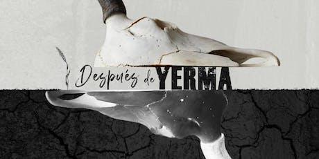 DESPUÉS DE YERMA entradas