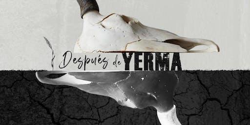 DESPUÉS DE YERMA