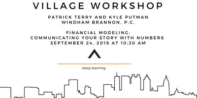 Financial Modeling – Communicating Your Story with Numbers