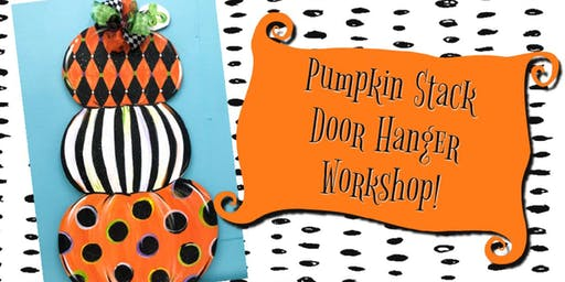 ArtDaze Pumpkin Stack Door Hanger Workshop