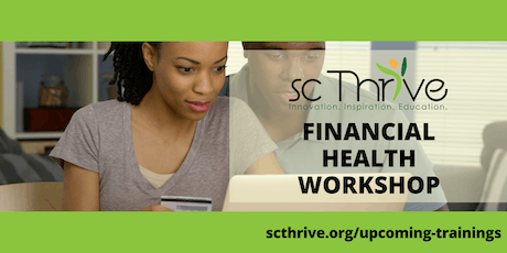 SC Thrive Introduction to Financial Health Training Pickens 10.15.19 tickets