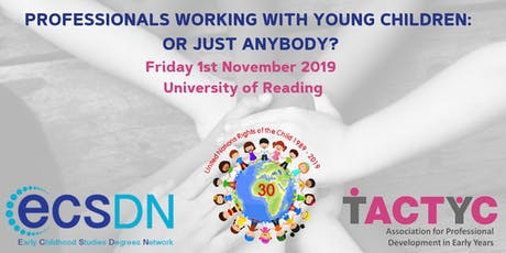 Professionals Working with Young Children: or Just Anybody? tickets