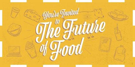 The Future of Food: 2019 Scientific Advisory Panel tickets