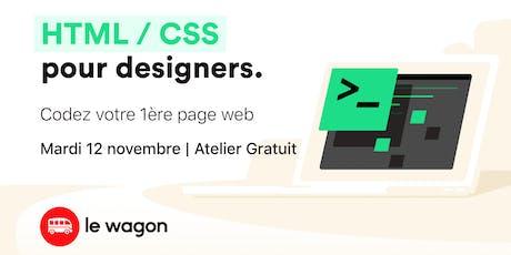 [SPÉCIAL DESIGNERS] Atelier gratuit : Codez votre première page web ! tickets