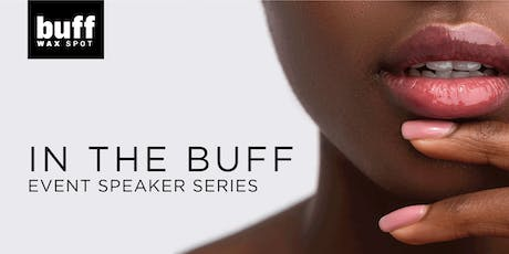 In The Buff; A Speaker Series Featuring Female Entrepreneurs in Edmonton! tickets