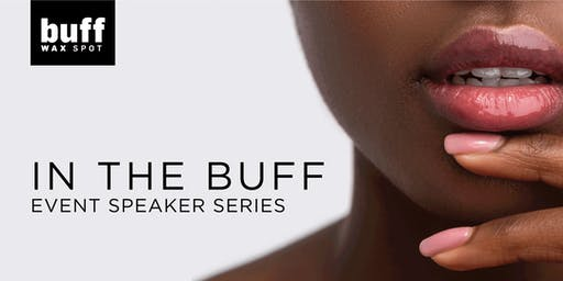 In The Buff; A Speaker Series Featuring Female Entrepreneurs in Edmonton!