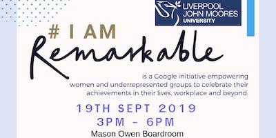 #IamRemarkable 19th Sept 2019 for LJMU students