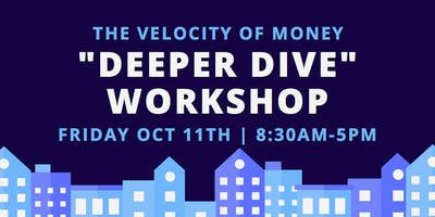 """""""Deeper Dive"""" Real Estate Investment Workshop"""