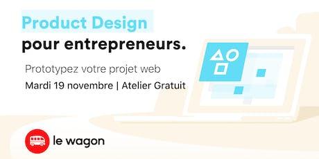 [SPÉCIAL ENTREPRENEURS] Atelier gratuit: Product Design tickets