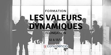 """Valeurs Dynamiques : formation au module """"Foundation"""" [DECEMBRE 2019] billets"""