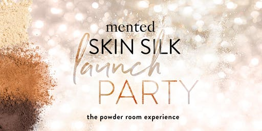 Mented Skin Silk Launch Party