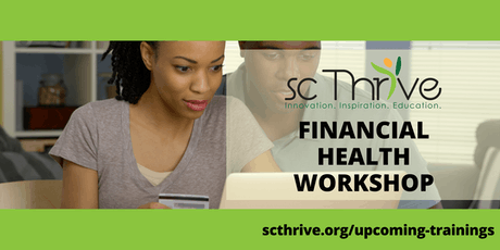 SC Thrive Introduction to Financial Health Training Richland 10.10.19 tickets