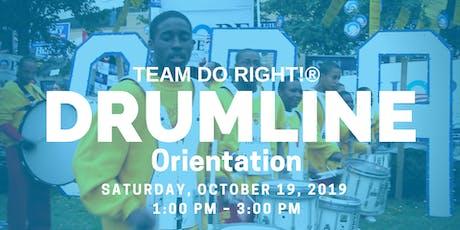 Do Right! Drumline Orientation tickets