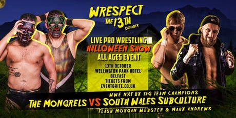 Wrespect the 13th - Live Pro Wrestling Halloween All Ages Event tickets