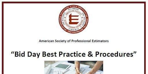 ASPE September 2019 Montly Meeting - Bid Day Best Practice & Procedures