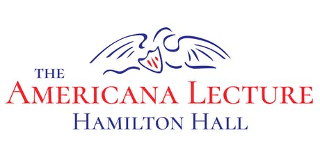 2019 Americana Lecture at Hamilton Hall tickets