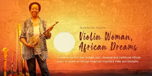 Diane Monroe: Violin Woman, African Dreams