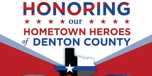 Honoring Our Hometown Heroes of Denton County