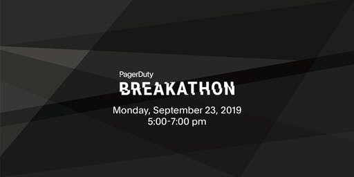 Breakathon at PagerDuty Summit19