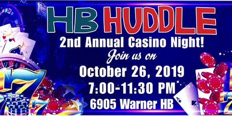 HB Huddle's  2nd Annual  Casino Night tickets