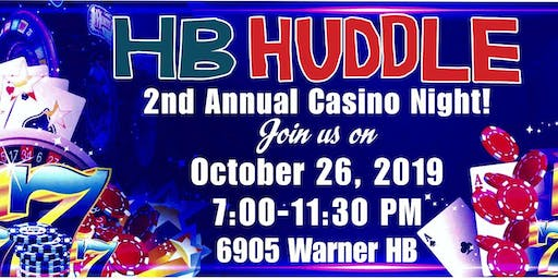 HB Huddle's  2nd Annual  Casino Night