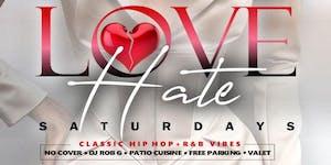 LOVE/HATE Saturdays at BELVEDERE Uptown Park [Houston,...