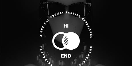 Hi End: The Fashion Experience tickets