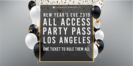 Joonbug.com  Presents The All Access Party Pass LA NYE Party Pass tickets