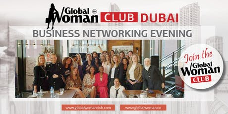 GLOBAL WOMAN CLUB DUBAI: BUSINESS NETWORKING EVENING - SEPTEMBER tickets