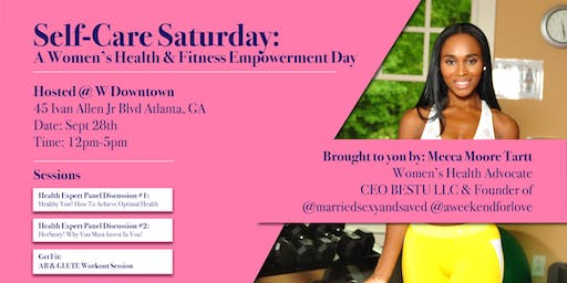 Self-Care Saturday: A Women's Health & Fitness Empowerment Day