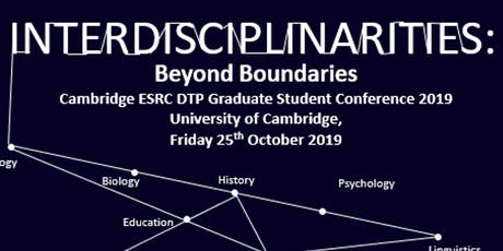 Interdisciplinarity: Beyond Boundaries Graduate Student Conference tickets