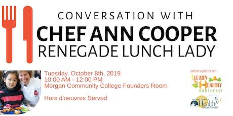 Conversation with Chef Ann Cooper tickets
