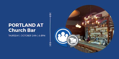 Network After Work Portland, OR at Church Bar tickets