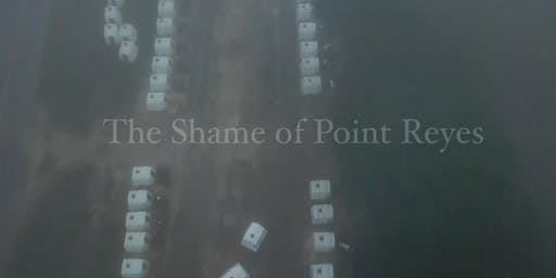 Point Reyes: The Last Stand