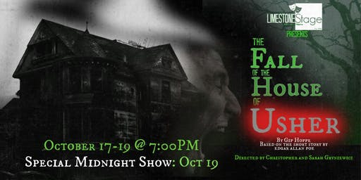 Limestone Stage Presents: The Fall of the House of Usher- Midnight Show