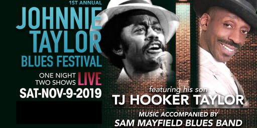 CANCELED 1st Annual Johnnie Taylor Blues Festival feat TJ Hooker Taylor