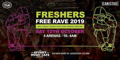 Freshers  Free Rave  2019 tickets