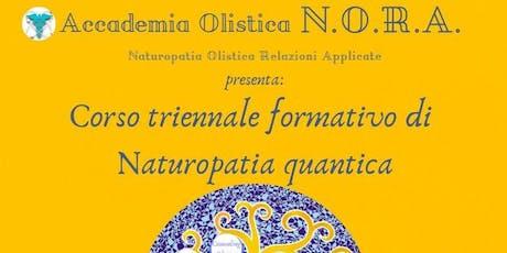 Presentaz.Corso triennale formativo di Naturopatia quantica a cura di NORA biglietti