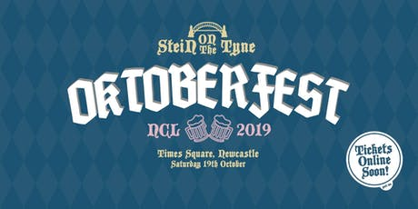 OKTOBERFEST NEWCASTLE 2019 - Times Square - 19th October tickets