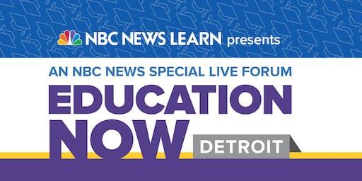 NBC News Learn Presents: Education Now Detroit