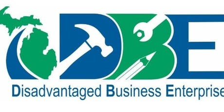 MDOT Disadvantaged Business Enterprise (DBE) 2019 Small Business Symposium tickets