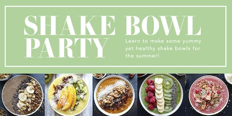 Shake Bowl Party tickets