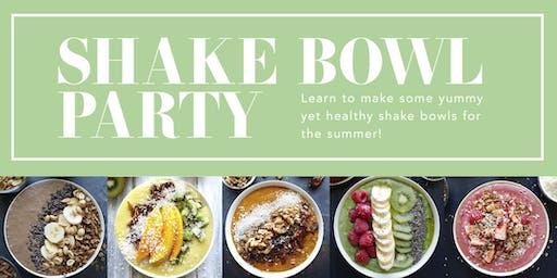 Shake Bowl Party